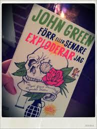 John Green: Förr eller senare exploderar jag